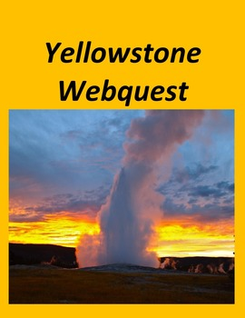 Yellowstone National Park Webquest
