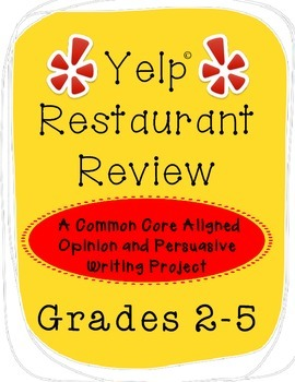 """Yelp"" Common Core Opinion Writing Project"