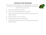 Yertle the Turtle STEM challenge
