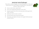 Yertle the Turtle STEM challenge