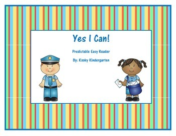 """Yes I Can"" Predictable Easy Reader with a Community Helpe"