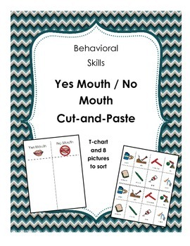 Yes Mouth / No Mouth Behavioral Skills Cut and Paste - What goes in our mouths