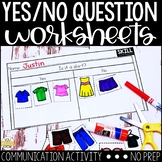 Yes/No Question NO PREP Worksheets