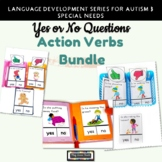 Yes No Questions Action Verbs Bundle | speech therapy