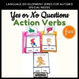 Yes No Questions Action Verbs FREE