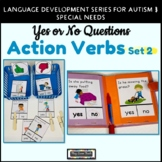 Yes No Questions Action Verbs Set 2   Speech Therapy