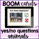 Yes No Questions: Animals: Boom Cards