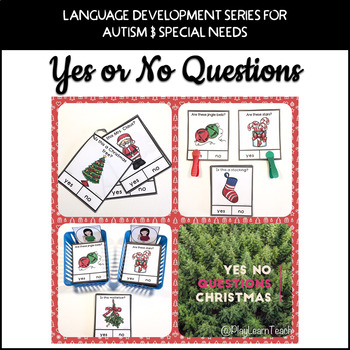 Yes No Questions Christmas for Autism Special Education Speech Therapy