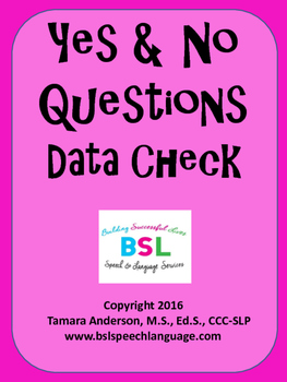 Yes & No Questions Data Check