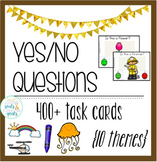 Yes/No Questions: BUNDLE of 400+ Task Cards