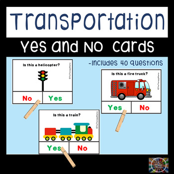 Yes & No Questions Transportation Vocabulary Kit Special N