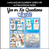 Yes No Questions Winter for Autism Special Education Speech Therapy