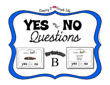 Yes No Questions with Visuals ~ Letter B Sound / Sight Recognition Speech
