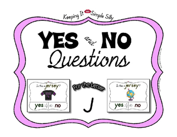 Yes No Questions with Visuals ~ Letter J Sound / Sight Recognition Speech