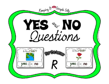 Yes No Questions with Visuals ~ Letter R Sound / Sight Rec