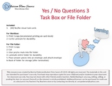 Yes / No 3 - Task Box or File Folder