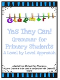 Yes They Can!  Grammar for Primary Students: A Level By Le