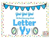Yes! Yes! Yes!  We love learning about Letter Yy: Yy Activties