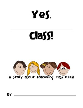 Yes, __________! Class book: Establishing rules and expectations