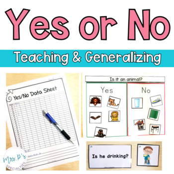 Yes or No: Answering questions (Special Education & Autism Resource)