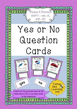 Yes or No Question Cards Phonics Phase 3 Set 11 - ow oi ear air