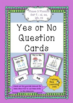 Yes or No Question Cards Phonics Phase 3 Set 9 - ai ee igh oa