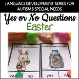 Yes No Questions Easter for Autism Special Education Speech Therapy
