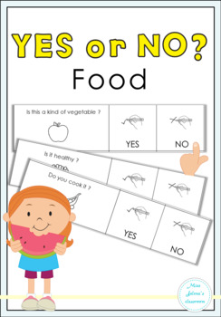 Yes or No Questions - Food - Special Education