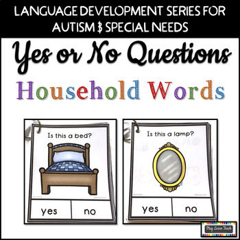 Yes No Questions - Household Words