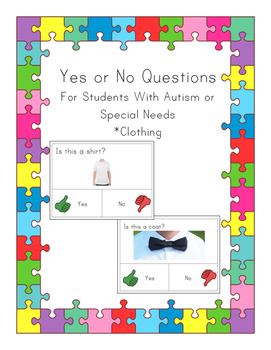 Yes or No Questions for Autism or Special Needs- Clothing