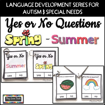 Yes No Questions for Spring and Summer