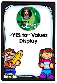Yes to Values Display