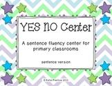 Yes/No Center: Sentence Version