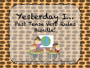 Yesterday I: Three Regular Past Tense Rules Bundle