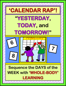 """Yesterday, Today, and Tomorrow!"" - Calendar Game with Rhythm and Rhyme!"