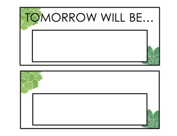 Yesterday was, Today is, Tomorrow will be