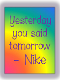 Yesterday you said tomorrow Classroom Poster