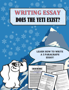 Yeti  Does He exist?  Reading and Writing Assignment