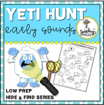 Yeti Hunt Early Sounds : Low Prep Speech Therapy Winter Articulation Activity