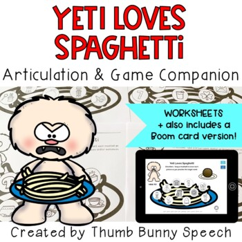 Yeti Loves Spaghetti Articulation: K, G, F, V, J, L, S, R, CH, SH, TH & R-Blends