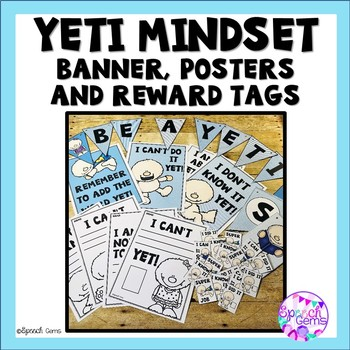 Mindset Banners, Posters and Worksheets: Yeti