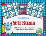 Yeti Sums - Multi-Digit Addition {2 & 3 digit addends}