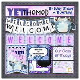 Yeti Themed Classroom Decor Set - Birthday, Bunting, & Signs Set EDITABLE