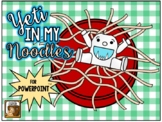 Yeti in my Noodles:  An Interactive Game for PowerPoint