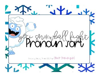Yeti snowball fight pronoun sort