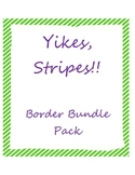 Yikes, Stripes Border Pack