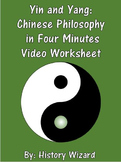 Yin and Yang: Chinese Philosophy in Four Minutes Video Worksheet