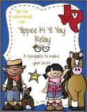 Yippee Ki Yi Yay Relay template - Personal Use Only!