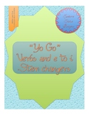 Yo Go Verbs/e-i StemChange Oral and Written Activity with