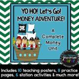 Yo Ho! Let's Go! Money Adventure (A Complete Money Unit)